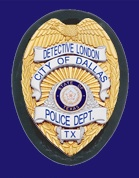 Detective London's Dallas Police Badge